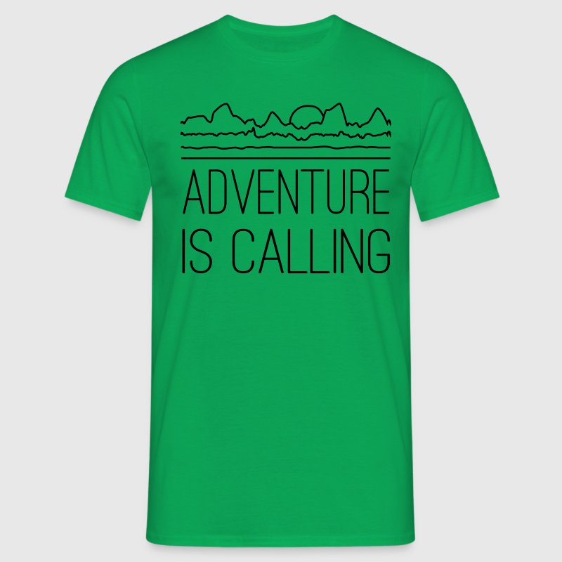 Adventure is calling T-Shirts - Men's T-Shirt