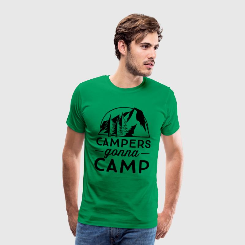 Campers gonna camp T-Shirts - Men's Premium T-Shirt
