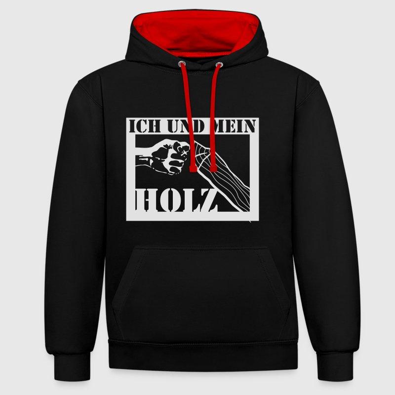 ich und mein holz hoodie spreadshirt. Black Bedroom Furniture Sets. Home Design Ideas