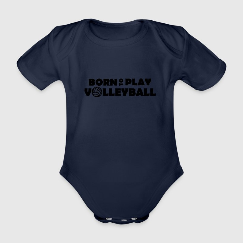 Born to play Volleyball Babybody - Body bébé bio manches courtes