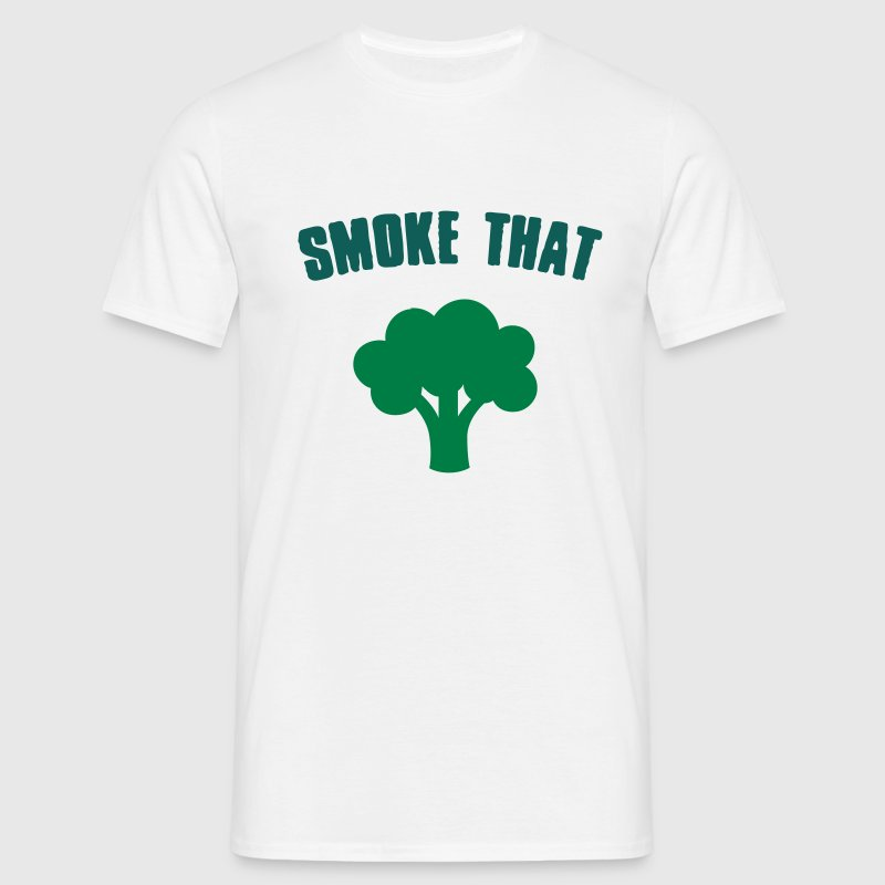 Smoke that Broccoli T-Shirts - Men's T-Shirt