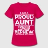 I'm A Proud Aunt Of A Freaking Awesome Nephew T-Shirts - Women's T-Shirt