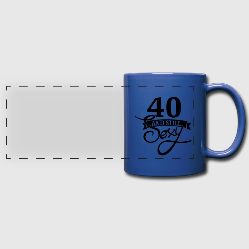 40 and still sexy Bouteilles et Tasses - Mug panoramique uni