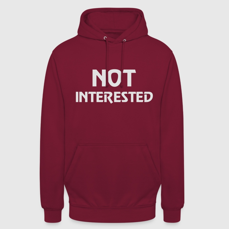 Not interested Sweat-shirts - Sweat-shirt à capuche unisexe