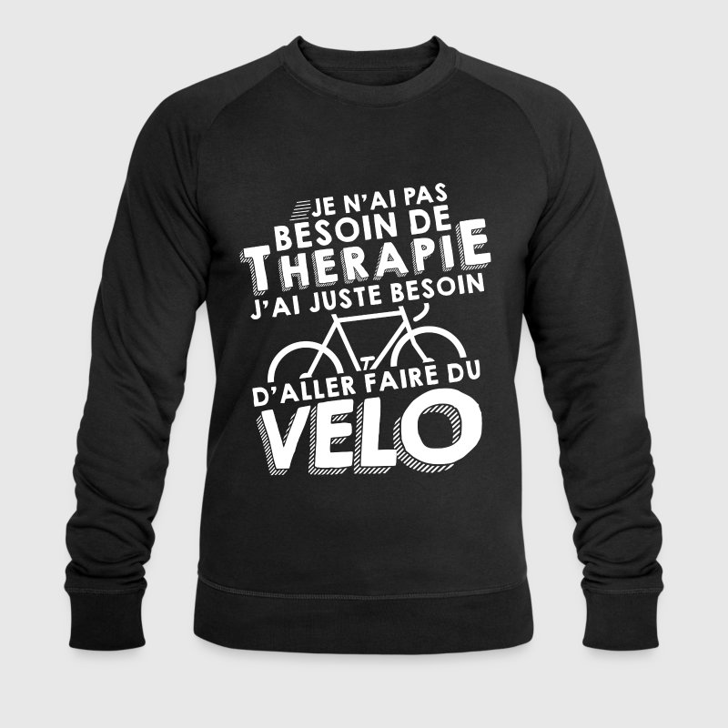 Thérapie - Faire Du Vélo Sweat-shirts - Sweat-shirt bio Stanley & Stella Homme