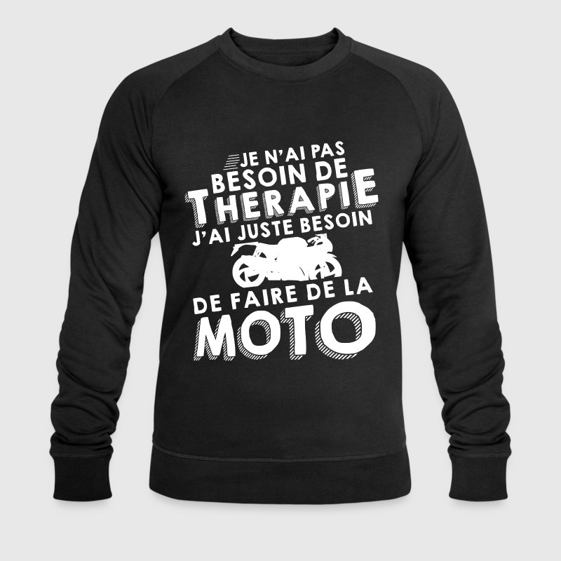 Thérapie - Faire de la moto Sweat-shirts - Sweat-shirt Homme Stanley & Stella