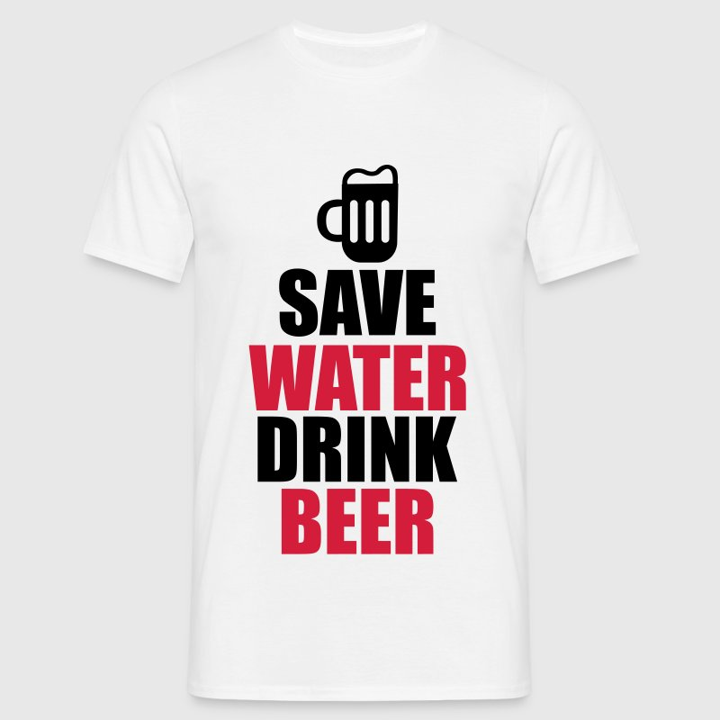Save water drink beer  - Maglietta da uomo