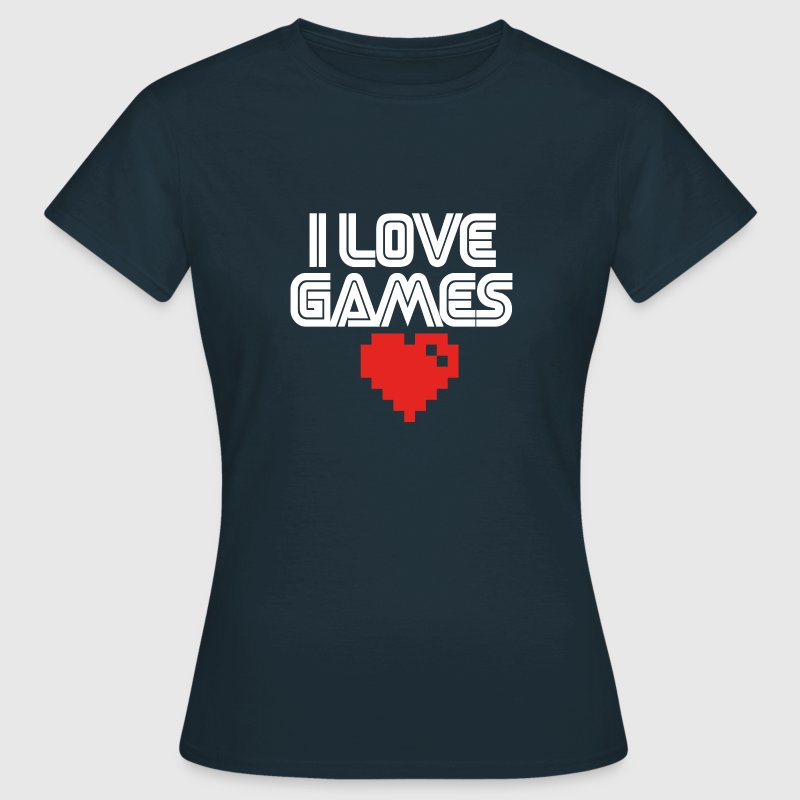 I Love Games T-Shirts - Frauen T-Shirt