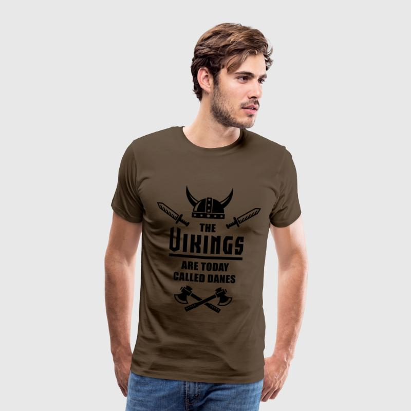 The Vikings Are Today Called Danes T-shirts - Herre premium T-shirt