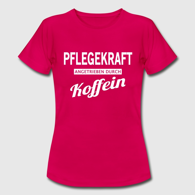 Pflegekraft T-Shirts - Frauen T-Shirt