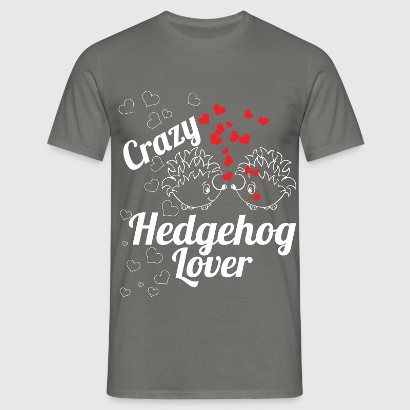 Crazy hedgehog lover - Men's T-Shirt