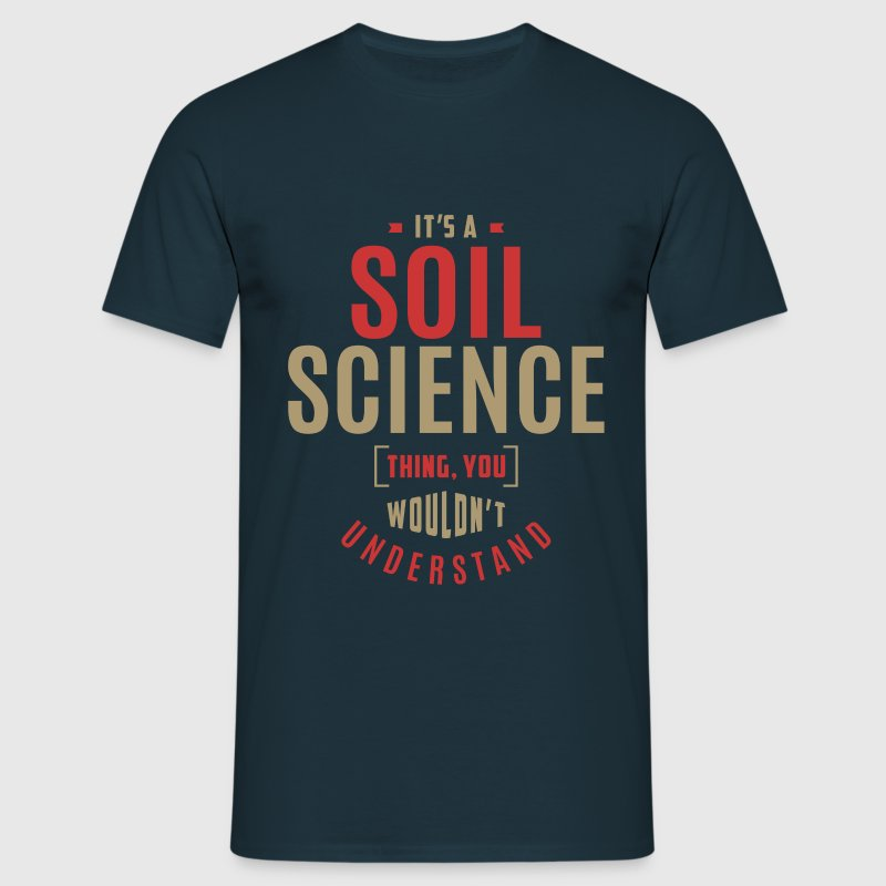 Soil Science T-shirt - Men's T-Shirt