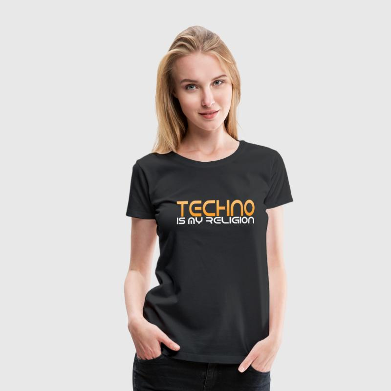 TECHNO RELIGION T-Shirts - Frauen Premium T-Shirt