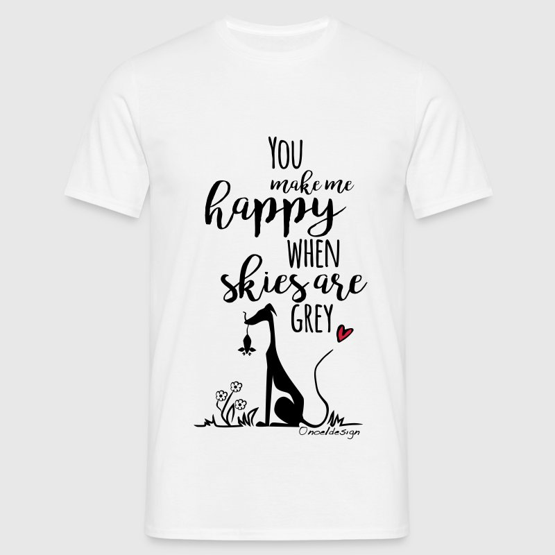 You make me happy T-Shirts - Männer T-Shirt
