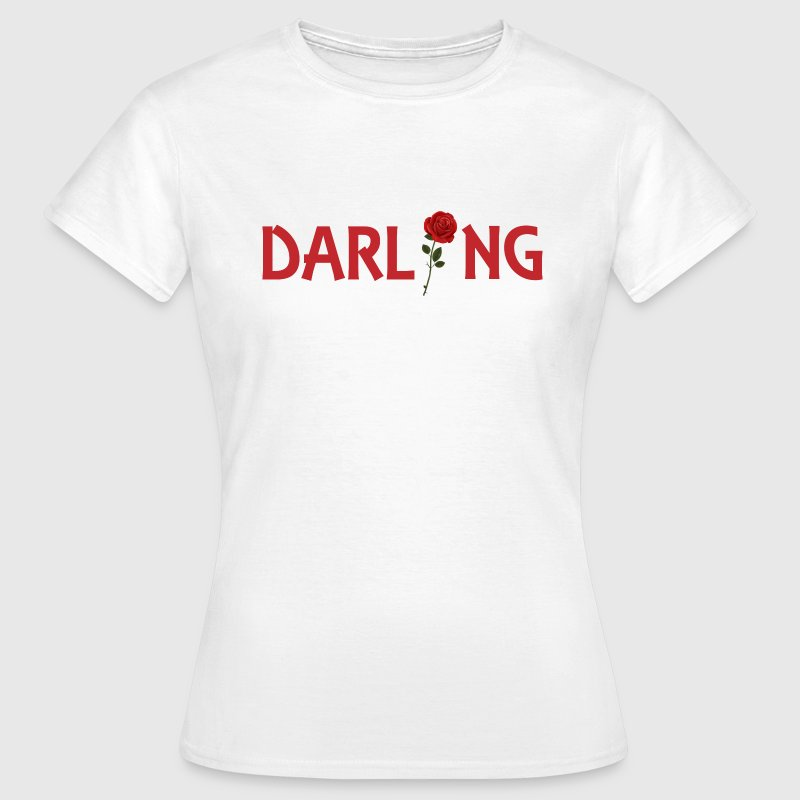 Darling T-Shirts - Frauen T-Shirt
