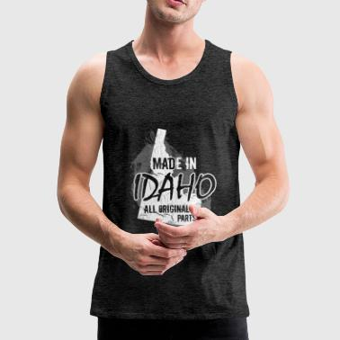 Made in Idaho all original parts  - Men's Premium Tank Top