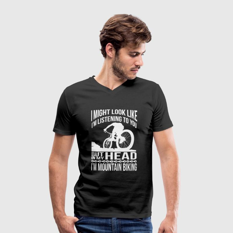 In my head, I ride a mountain bike T-Shirts - Men's Organic V-Neck T-Shirt by Stanley & Stella