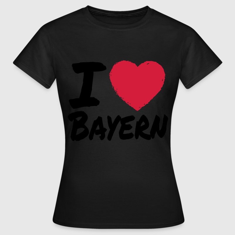 I Love Bayern T-Shirts - Frauen T-Shirt
