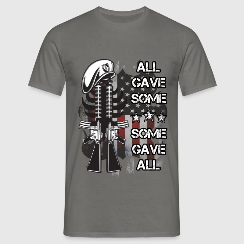 All gave some, some gave all - Men's T-Shirt