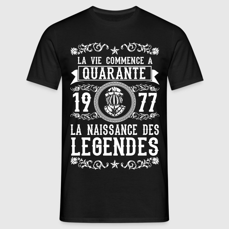 1977 - 40 ans - Légendes - 2017 Tee shirts - T-shirt Homme