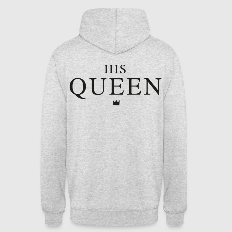 HIS QUEEN  Pullover & Hoodies - Unisex Hoodie