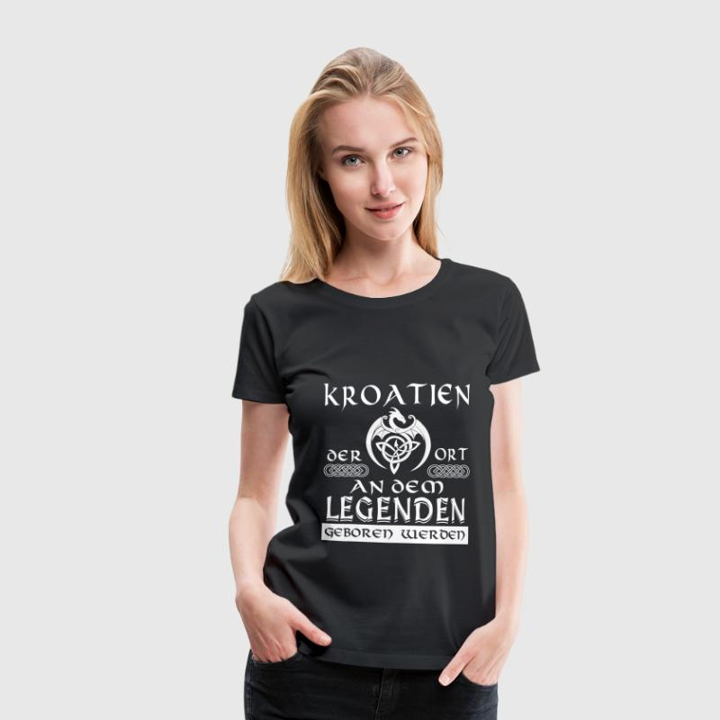 LEGENDE KROATIEN - Shirt Damen - Frauen Premium T-Shirt