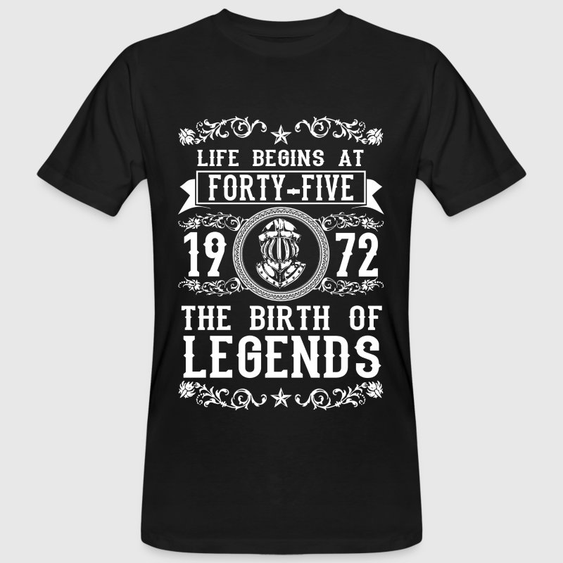 1972 - 45 years - Legends - 2017 Magliette - T-shirt ecologica da uomo