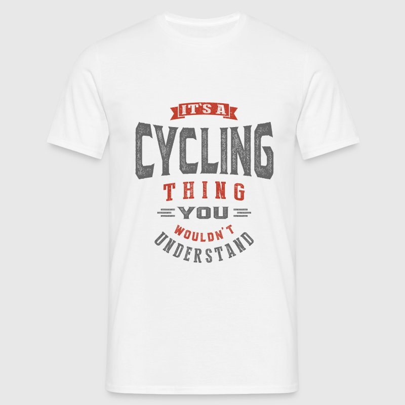 It's a Cycling Thing | T-shirt - Men's T-Shirt