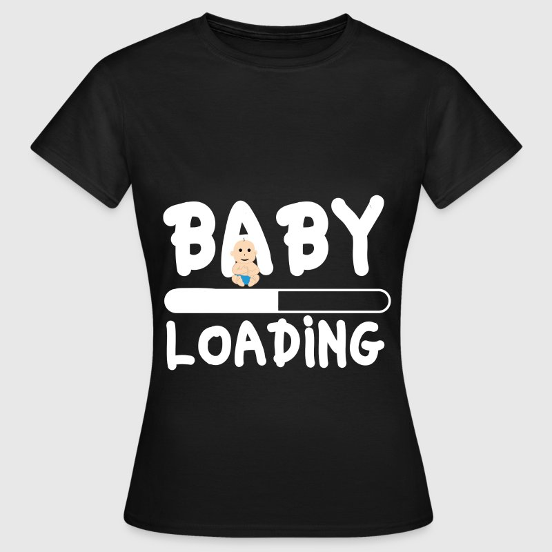 Baby Loading - Frauen T-Shirt