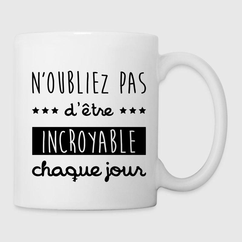 mug incroyable humeur citation bonheur philo spreadshirt. Black Bedroom Furniture Sets. Home Design Ideas