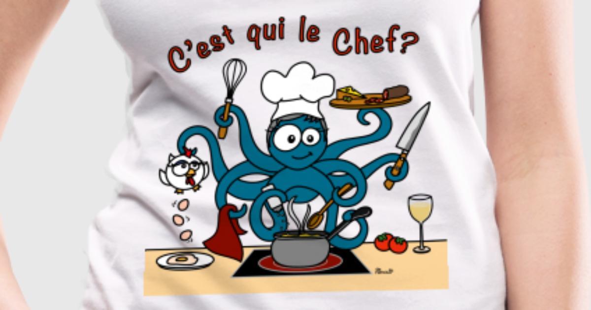D bardeur poulpe cuistot c 39 est qui le chef spreadshirt - C est l hiver qui frappe a notre porte ...