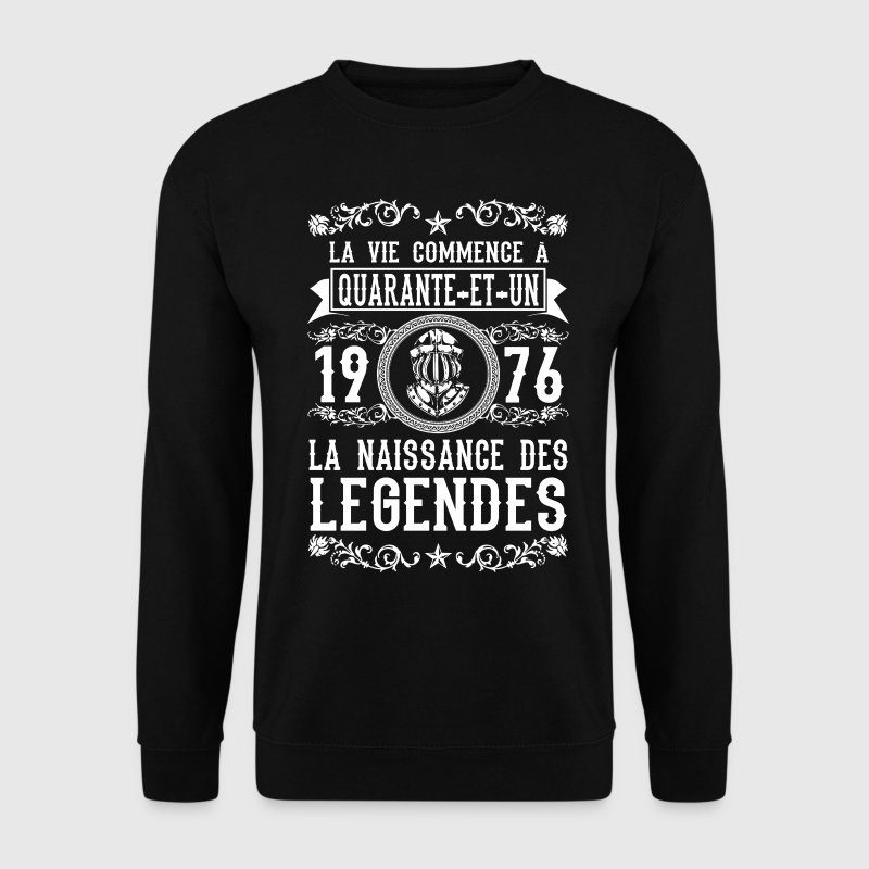 1976 - 41 ans - Légendes - 2017 Sweat-shirts - Sweat-shirt Homme