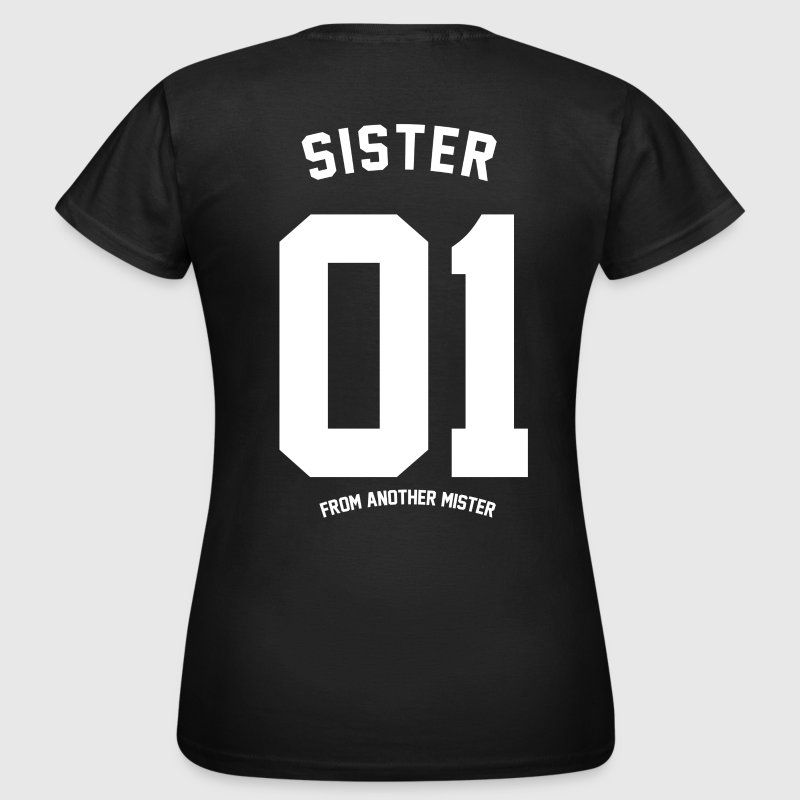 SISTER FROM ANOTHER  T-Shirts - Frauen T-Shirt