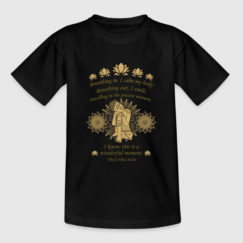Thich Nhat Hanh T-Shirts - Teenager T-Shirt