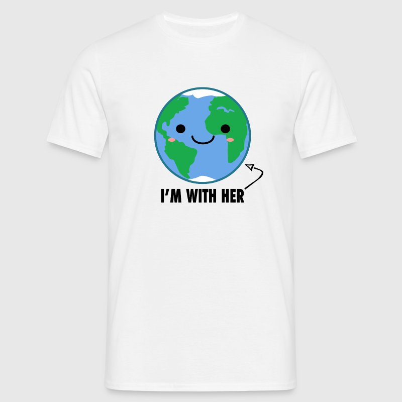 I'm With Her - Planet Earth Day - Men's T-Shirt