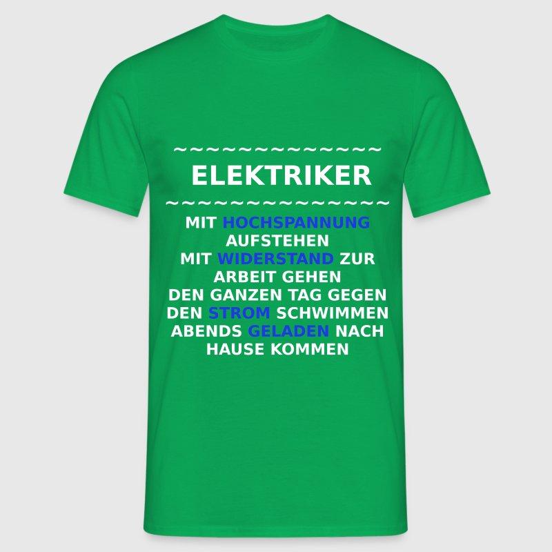 Elektriker spruche t shirt spreadshirt for Sprüche t shirt m nner