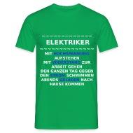 Elektriker Sprüche T Shirts   Männer T Shirt