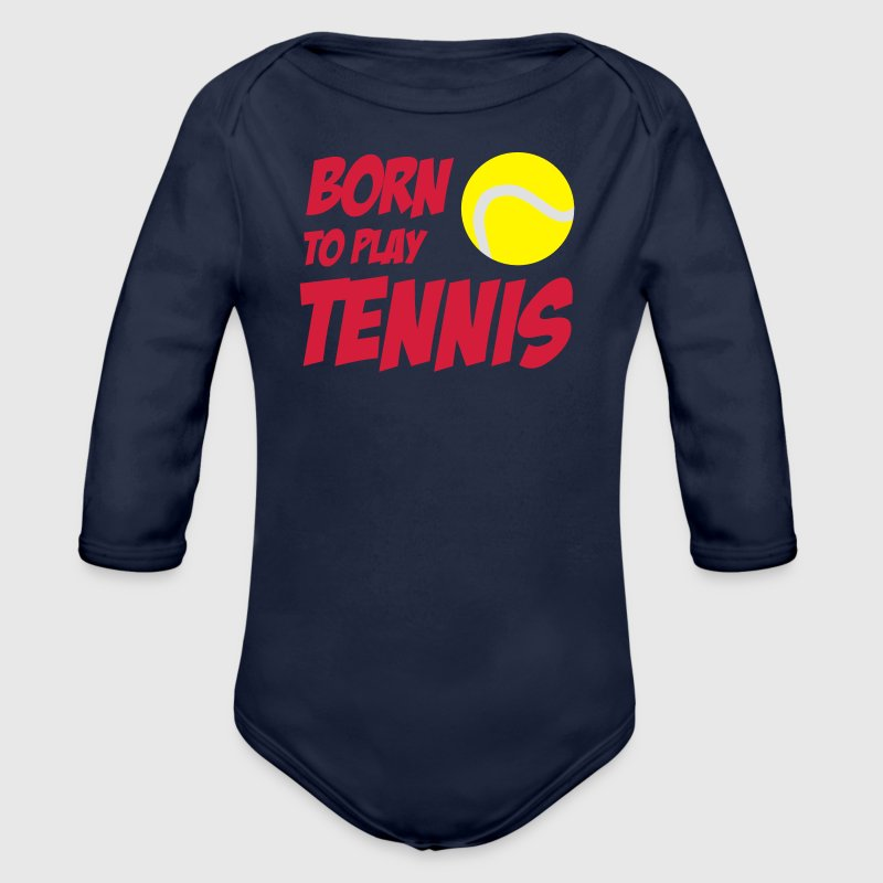 Born To Play Tennis Babybody - Baby bio-rompertje met lange mouwen