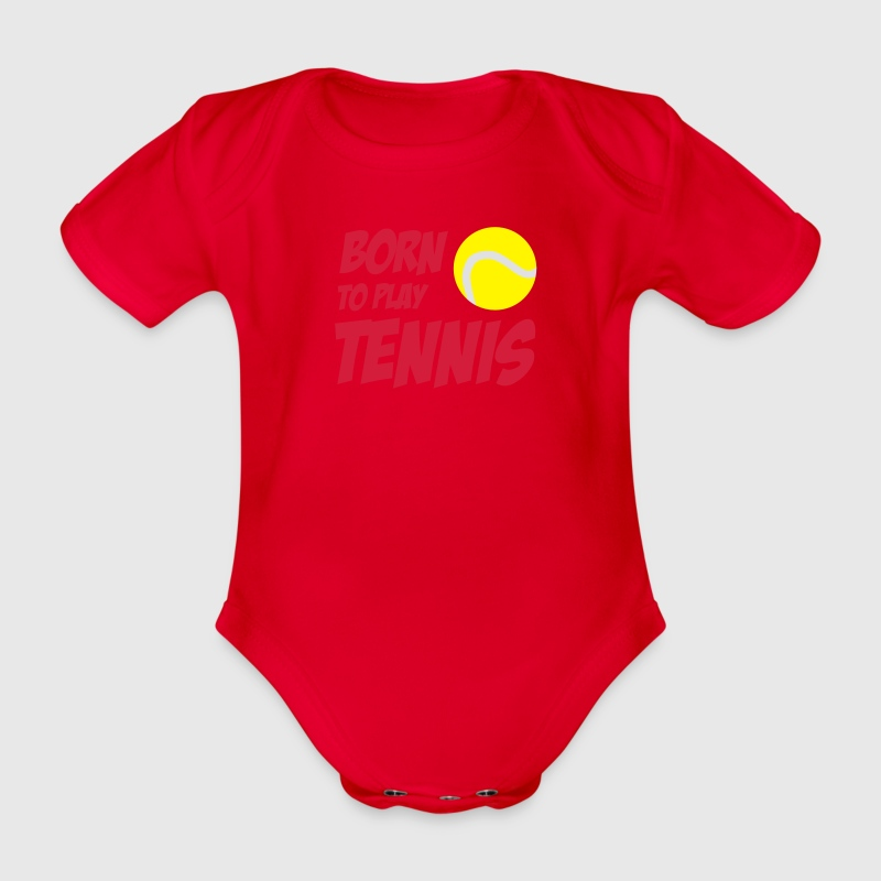 Born To Play Tennis Babybody - Baby Bio-Kurzarm-Body