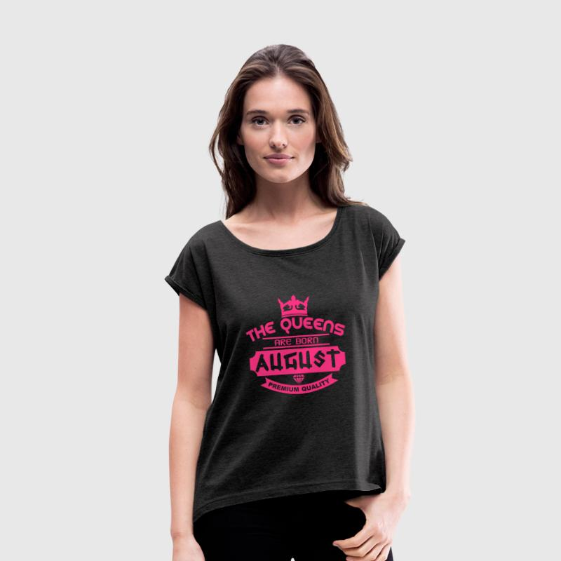 august born queens crown logo T-Shirts - Frauen T-Shirt mit gerollten Ärmeln