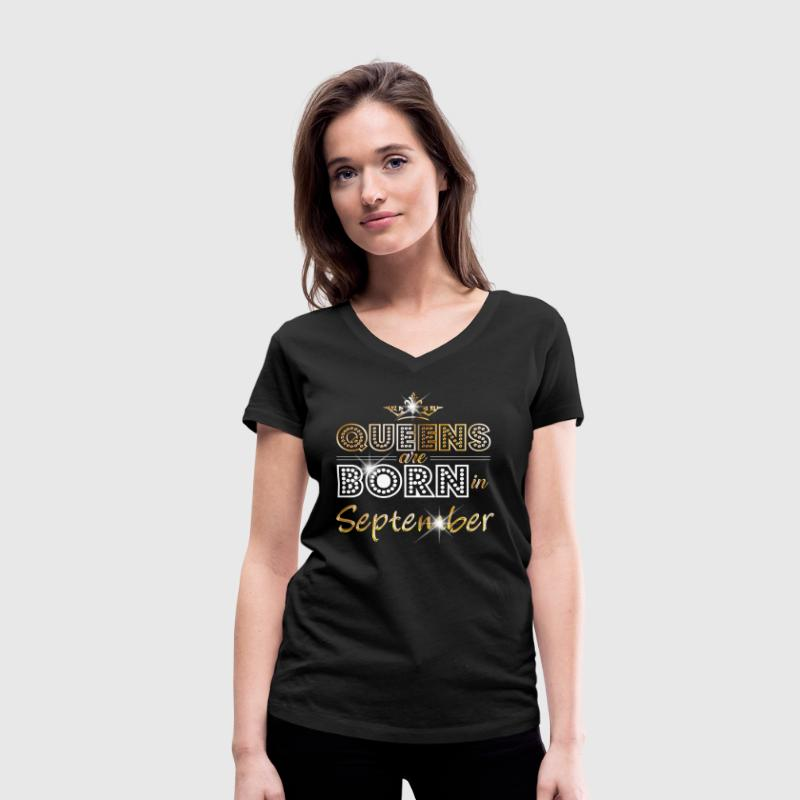 September - Queen - Birthday - 2 T-Shirts - Women's Organic V-Neck T-Shirt by Stanley & Stella
