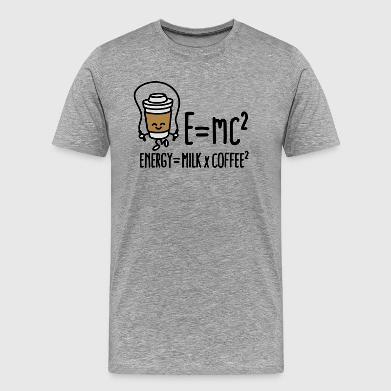 E=mc2 - Energy = Milk x Coffee2 T-Shirts - Men's Premium T-Shirt