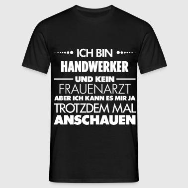 suchbegriff 39 handwerk witze 39 t shirts online bestellen. Black Bedroom Furniture Sets. Home Design Ideas