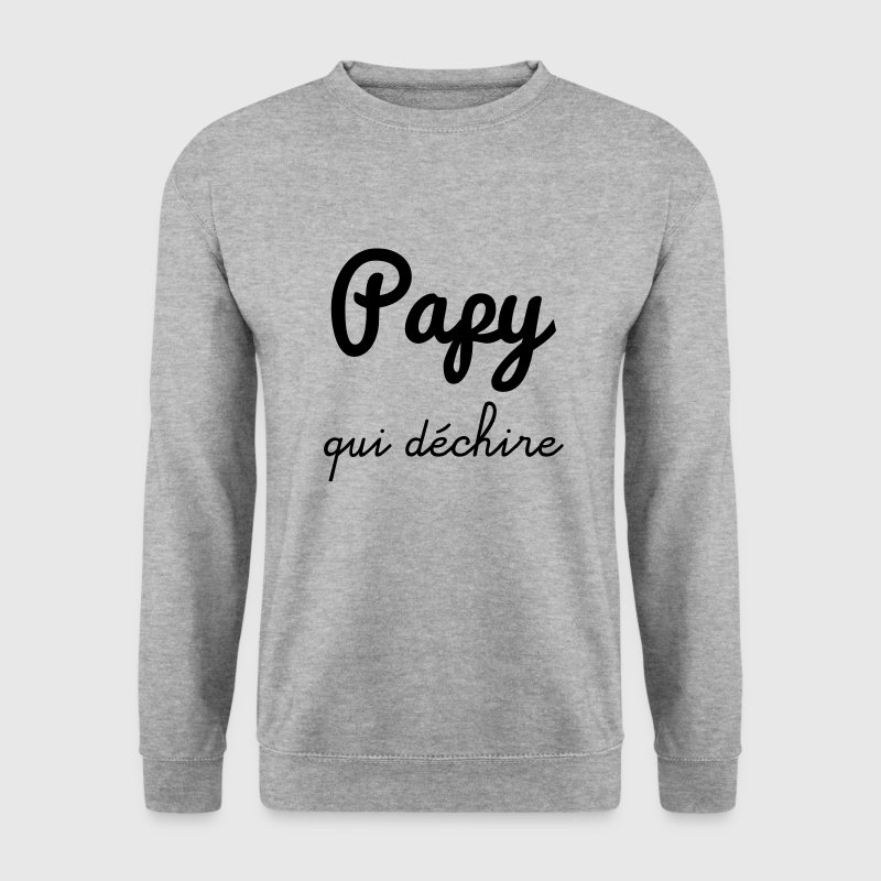 Papy qui déchire, cadeau grand-père Sweat-shirts - Sweat-shirt Homme