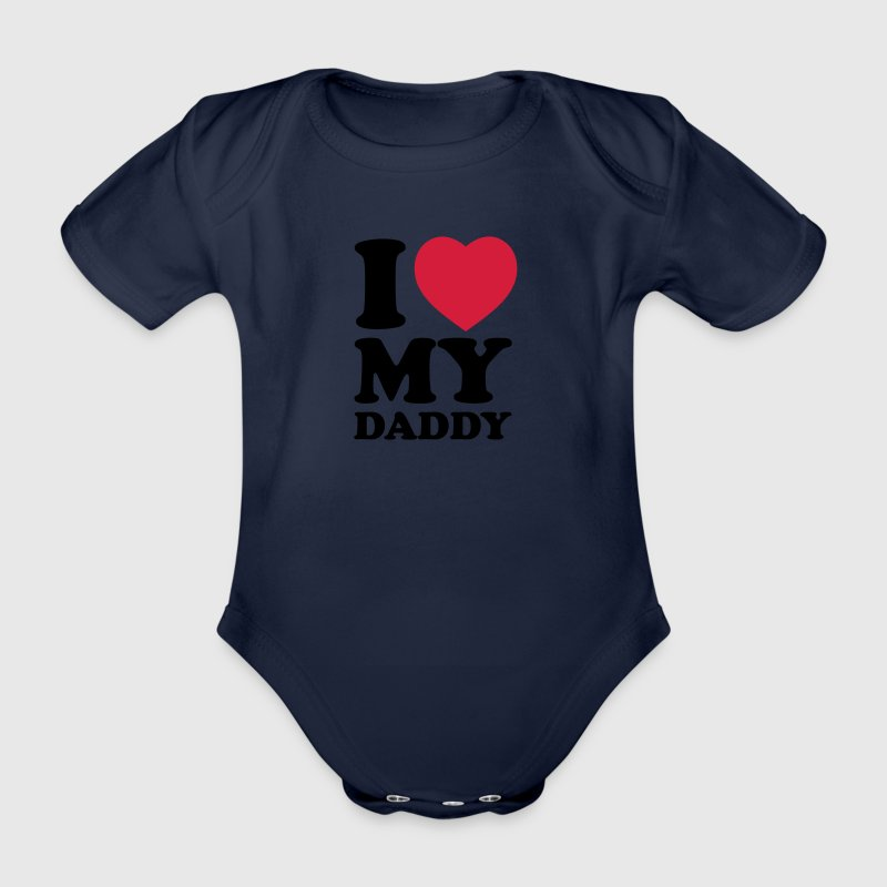 I love my daddy - Organic Short-sleeved Baby Bodysuit