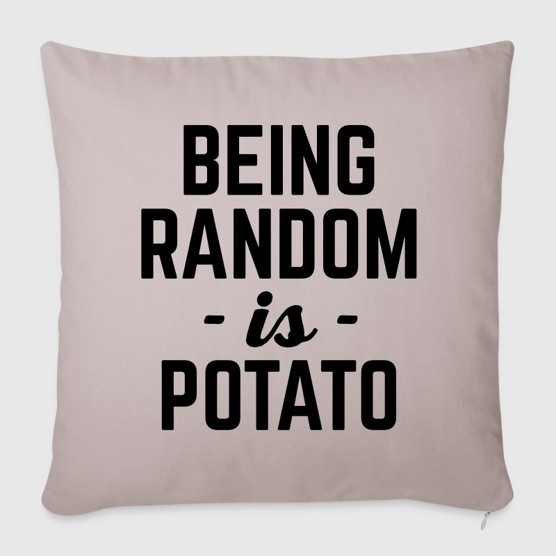 Being Random Funny Quote Other - Sofa pillow cover 44 x 44 cm