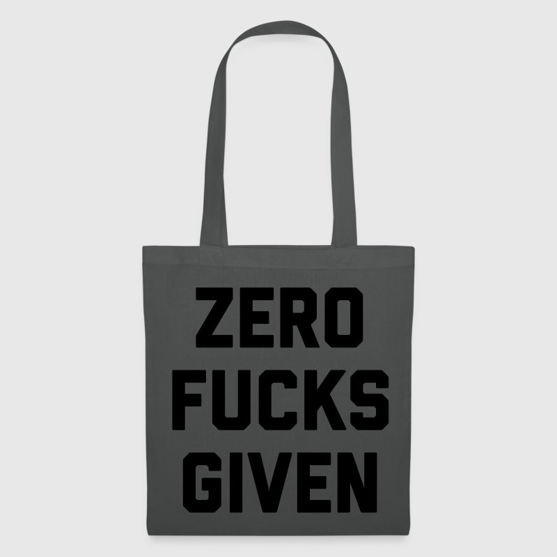 Zero Fucks Given Funny Quote Bags & Backpacks - Tote Bag