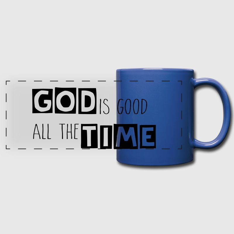 God is Good All The Time Bouteilles et Tasses - Tasse panoramique en couleur