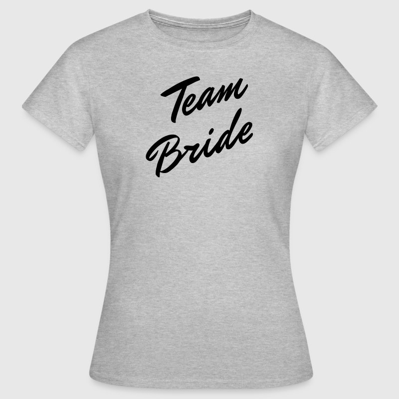 Team Bride T-Shirts - Frauen T-Shirt