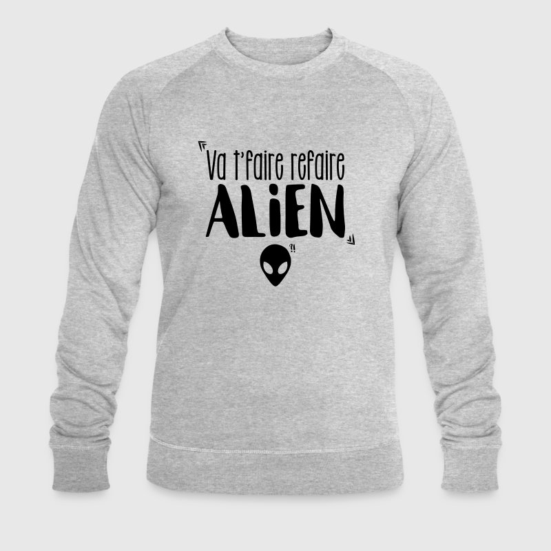 Dikkenek Alien Sweat-shirts - Sweat-shirt bio Stanley & Stella Homme